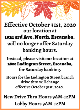 Picture of fall leaves informing of Escanaba 3rd Ave N Saturday drive through changes for Oct. 31 drive will be closed on Saturdays for 3rd Ave. N