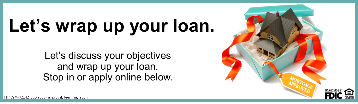 Wrap up a loan advertisement