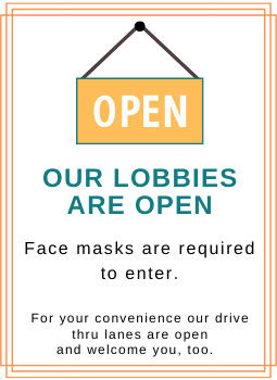 Photo of a sign saying our lobby is open, masks are required
